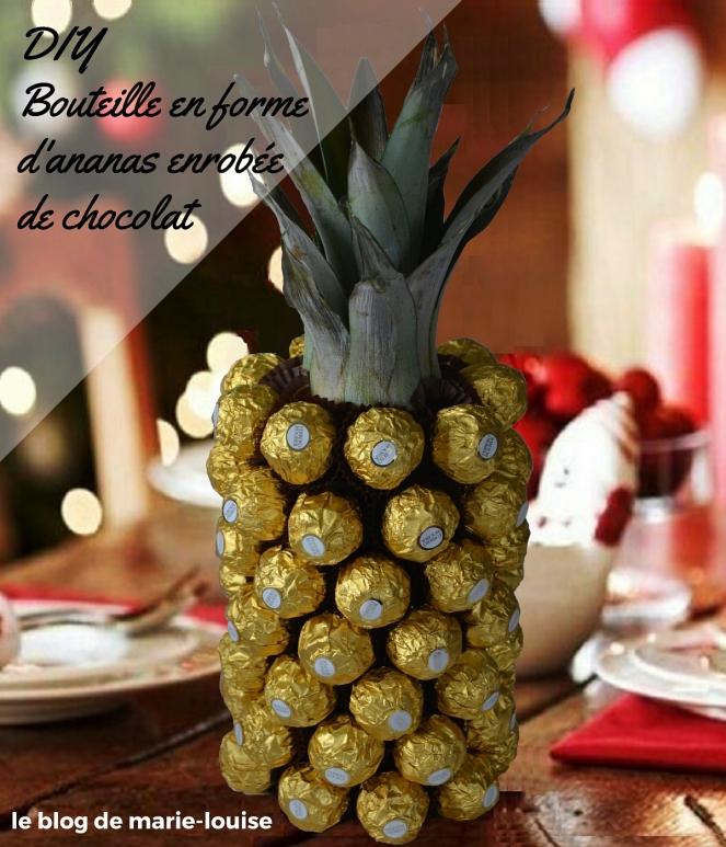 DIY Bouteille en forme d'ananas enrobée de chocolat le blog de marie-louise